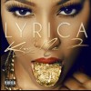 "Lyrica Anderson ""Freakin"" Ft. Wiz Khalifa"