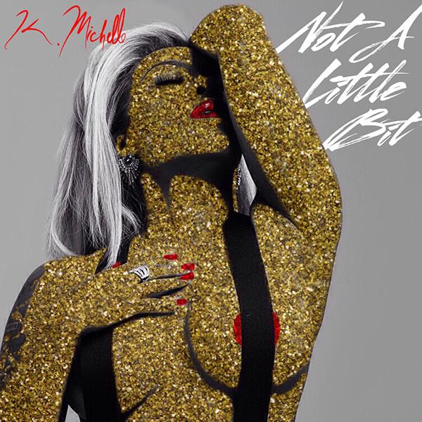 K. Michelle - Not-A Little-Not-Single0Third-Album-2016-tp